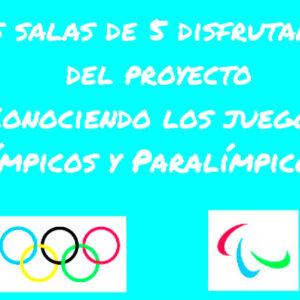 Conociendo los Juegos Olímpicos y Paralímpicos – Salas de 5